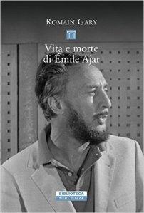 Roman Gary Vita e morte di Emile Ajar