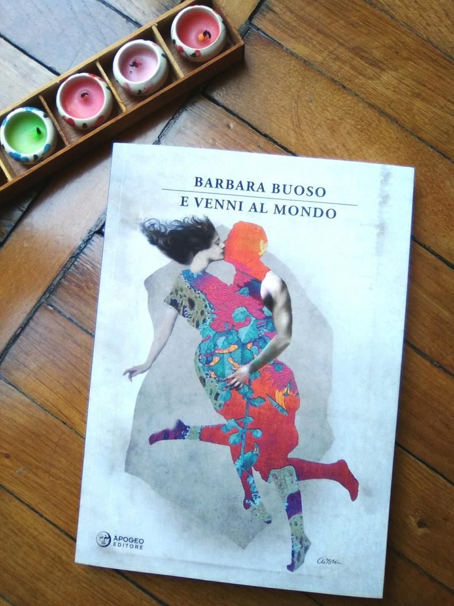 """E venni al mondo, Barbara Buoso. """"Non si può nuotare a pugni chiusi; tutt'al più si combatte."""""""