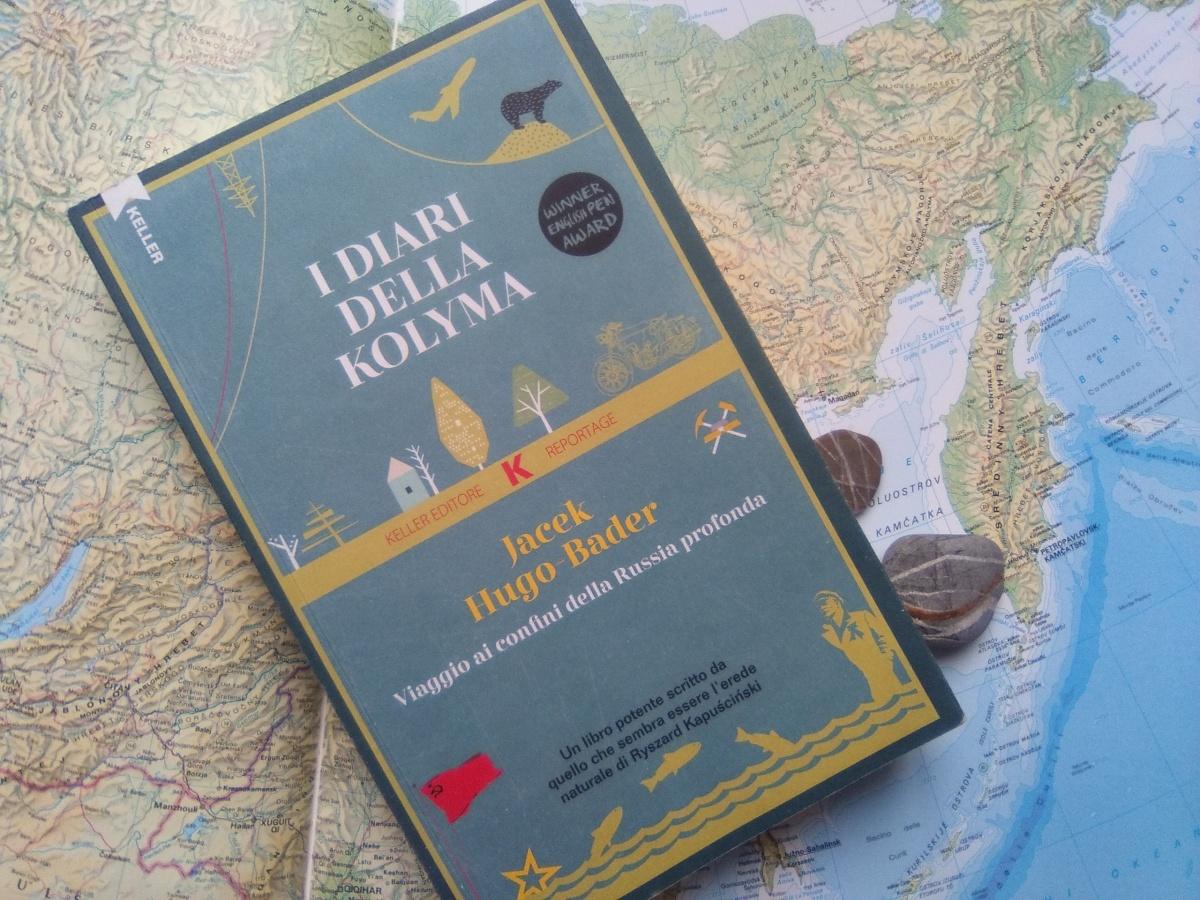 Jacek Hugo-Bader, I diari della Kolyma. La sindrome del compagno di viaggio