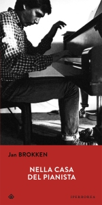 Brokken nella casa del pianista