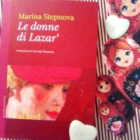 Marina Stepnova, Le donne di Lazar'. Un incrocio di destini