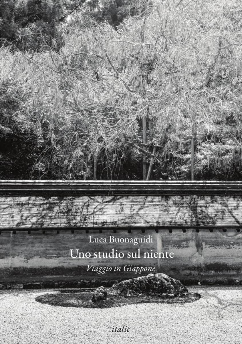 Luca Buonaguidi, Uno studio sul niente – Viaggio in Giappone