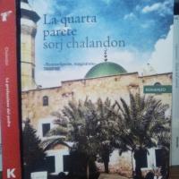 Sorj Chalandon, La quarta parete. «La pace in teatro, la guerra tutto intorno»