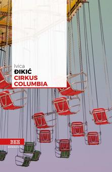 Dikic circus columbia