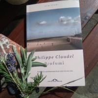 Philippe Claudel, Profumi. Inventario sentimentale degli odori di una vita