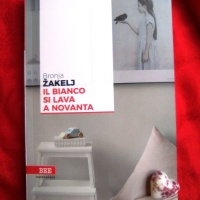 Bronja Žakelj, Il bianco si lava a novanta. Una storia familiare e popolare dalla Slovenia