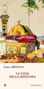 Abdolh la casa della moschea