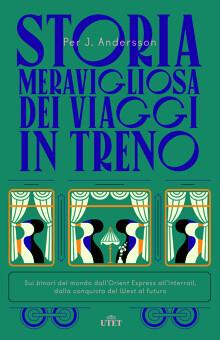 Anderson STORIA-MERAVIGLIOSA-DEI-VIAGGI-IN-TRENO
