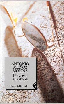 Munoz Molina l'inverno a Lisbona