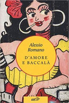 Romano d'amore edi baccalà