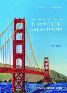 amedeo_peter_giannini__il_banchiere_galantuomo