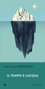 Magnason_Il_tempo_e_l'acqua