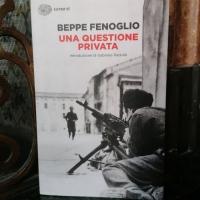 Beppe Fenoglio, Una questione privata. Amore e guerra