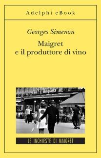 Simenon Maigret e il produttore di vino