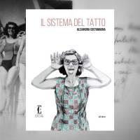 Alejandra Costamagna, Il sistema del tatto