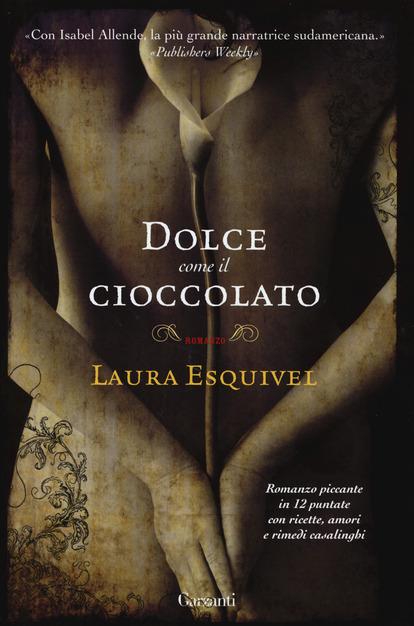 Esquivel dolce come il cioccolato