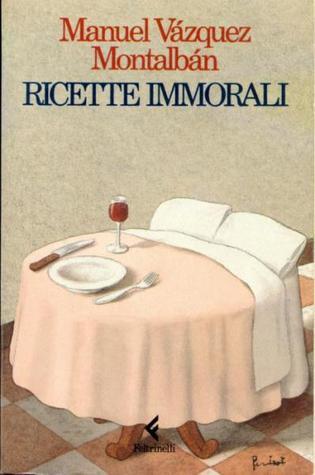 Montalban ricette immorali