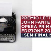 Premio Letterario John Fante Opera Prima 2020 - I semifinalisti