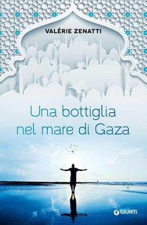 Zenatti una bottiglia nel mare di Gaza