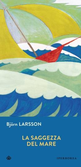 Larsson la saggezza del mare