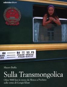 Buffa sulla Transmongolica