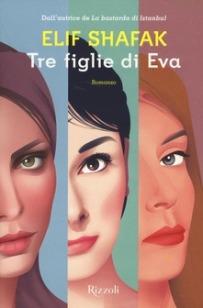 Shafak tre figlie di eva