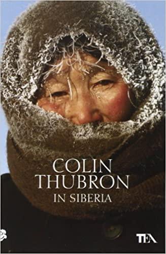Thubron in Siberia