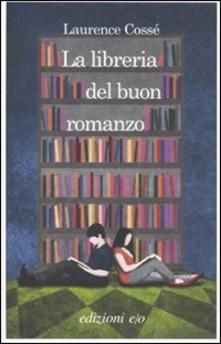 Cossé la libreria del buon romanzo