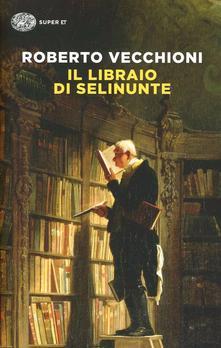 Vecchioni il libraio di Selinunte