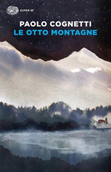 Cognetti otto montagne