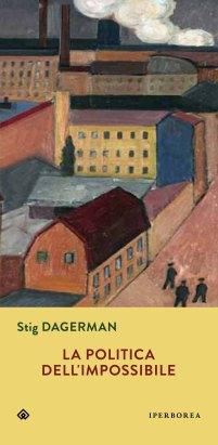 Dagerman Politica