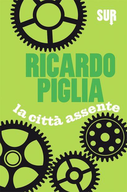 Piglia_Lacittàassente