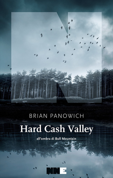 Panowich Hard cash valley