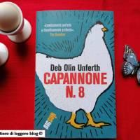 Deb Olin Unferth, Capannone N.8