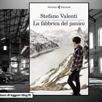 Stefano Valenti, La fabbrica del panico