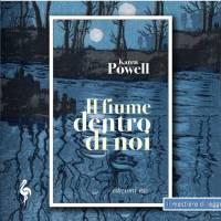 Karen Powell, Il fiume dentro di noi