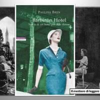 Paulina Bren, Barbizon Hotel. Storia di un hotel per sole donne