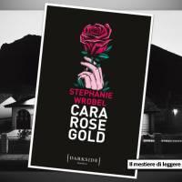 Stephanie Wrobel, Cara Rose Gold